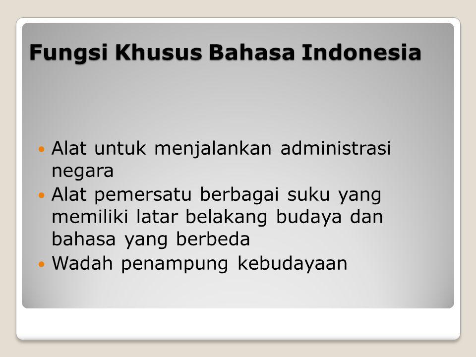 Fungsi Khusus Bahasa Indonesia