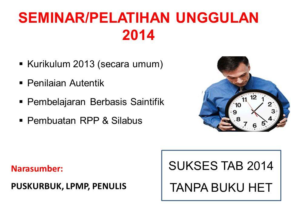 SEMINAR/PELATIHAN UNGGULAN 2014