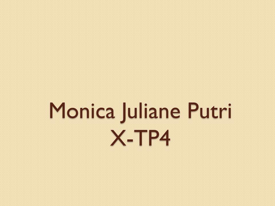 Monica Juliane Putri X-TP4