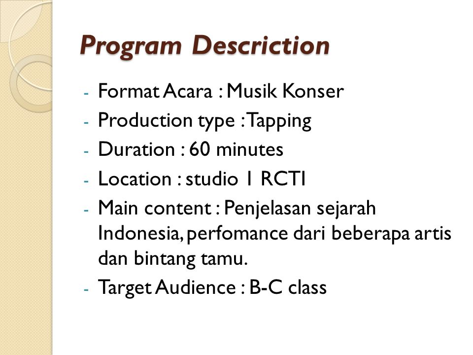 Program Descriction Format Acara : Musik Konser