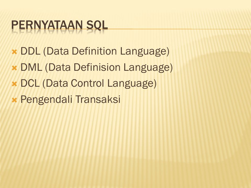 Pernyataan SQL DDL (Data Definition Language)