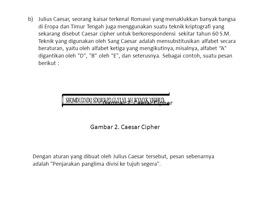 Gambar 2. Caesar Cipher Gambar 2. Caesar Cipher
