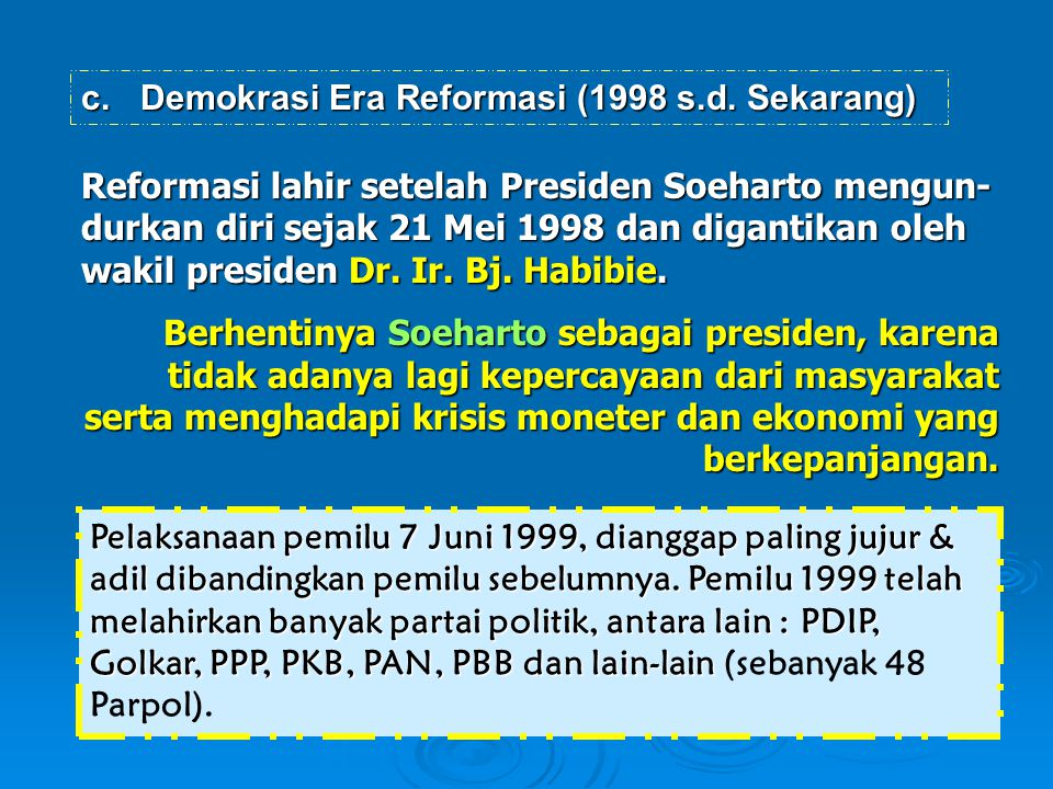 Demokrasi Era Reformasi (1998 s.d. Sekarang)