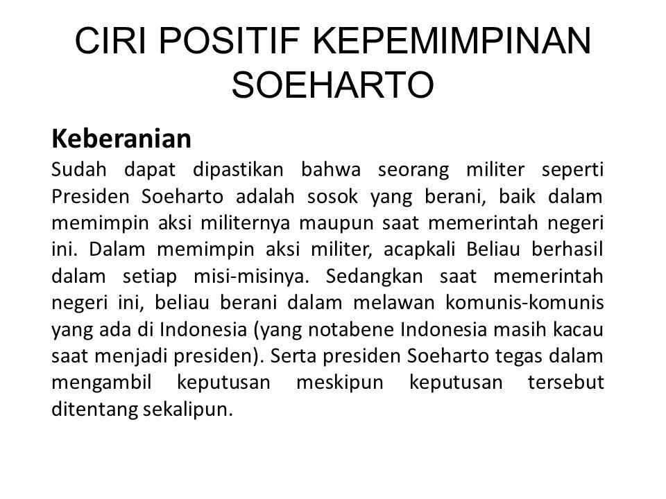CIRI POSITIF KEPEMIMPINAN SOEHARTO