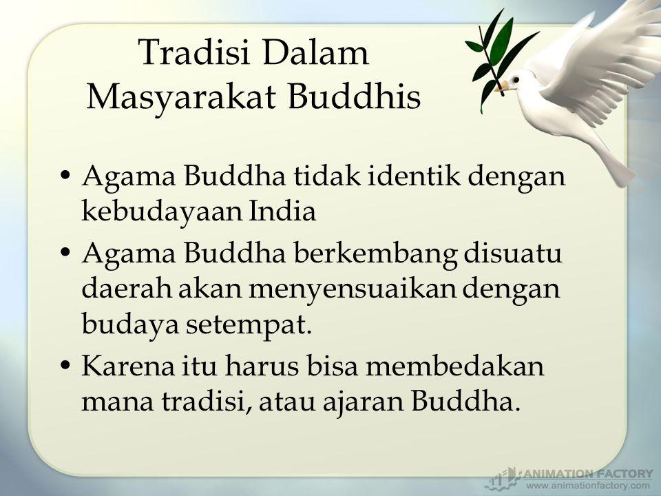 Tradisi Dalam Masyarakat Buddhis