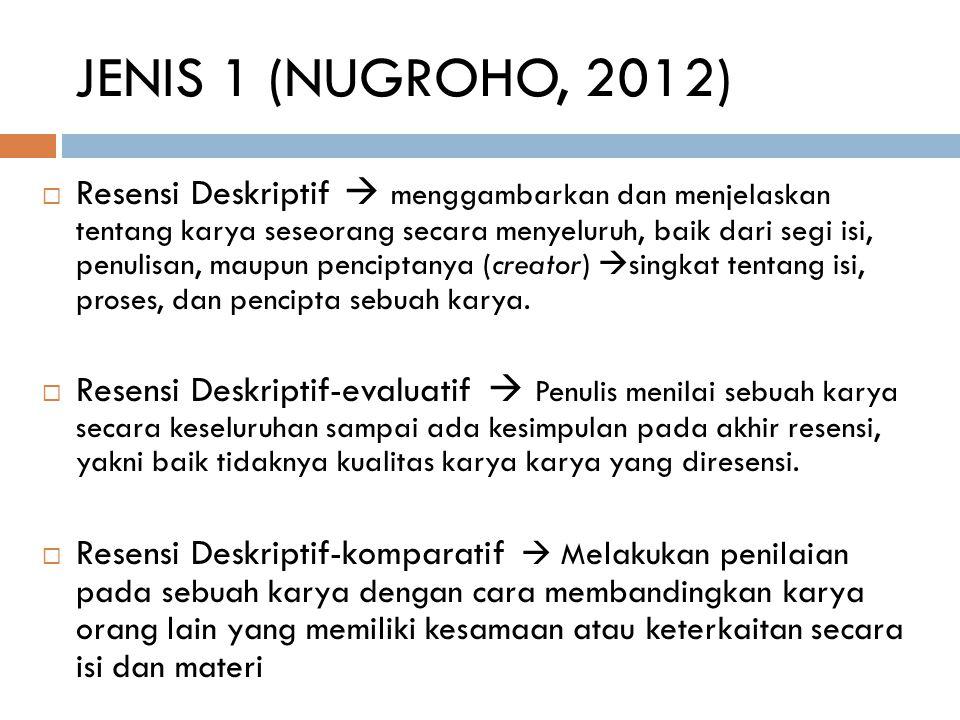 JENIS 1 (NUGROHO, 2012)