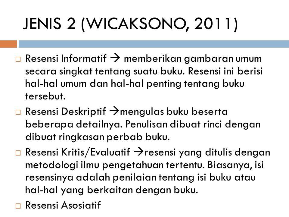 JENIS 2 (WICAKSONO, 2011)