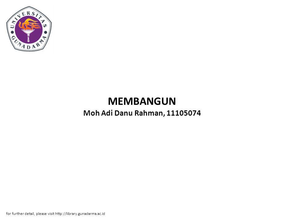 MEMBANGUN Moh Adi Danu Rahman, 11105074