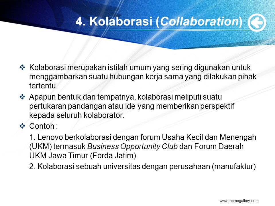 4. Kolaborasi (Collaboration)