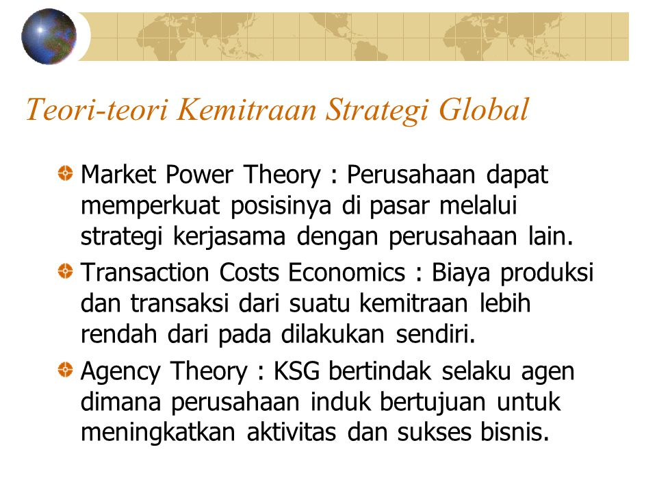 Teori-teori Kemitraan Strategi Global