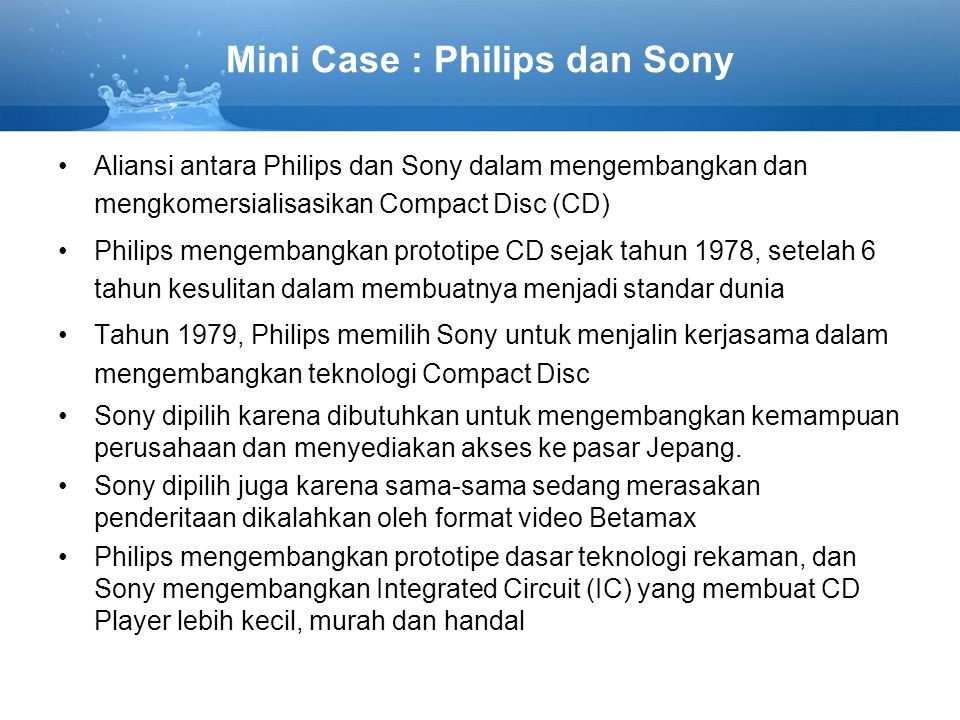 Mini Case : Philips dan Sony