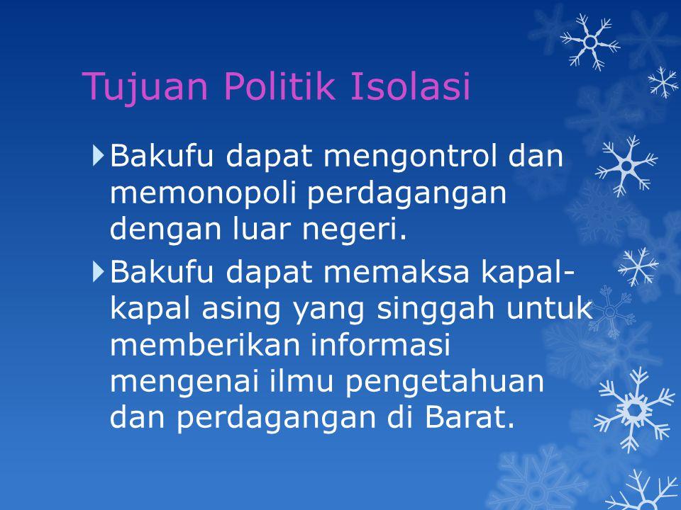 Tujuan Politik Isolasi