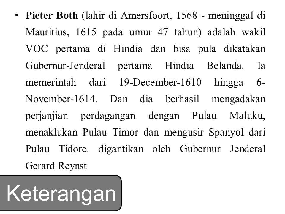Pieter Both (lahir di Amersfoort, 1568 - meninggal di Mauritius, 1615 pada umur 47 tahun) adalah wakil VOC pertama di Hindia dan bisa pula dikatakan Gubernur-Jenderal pertama Hindia Belanda. Ia memerintah dari 19-December-1610 hingga 6-November-1614. Dan dia berhasil mengadakan perjanjian perdagangan dengan Pulau Maluku, menaklukan Pulau Timor dan mengusir Spanyol dari Pulau Tidore. digantikan oleh Gubernur Jenderal Gerard Reynst