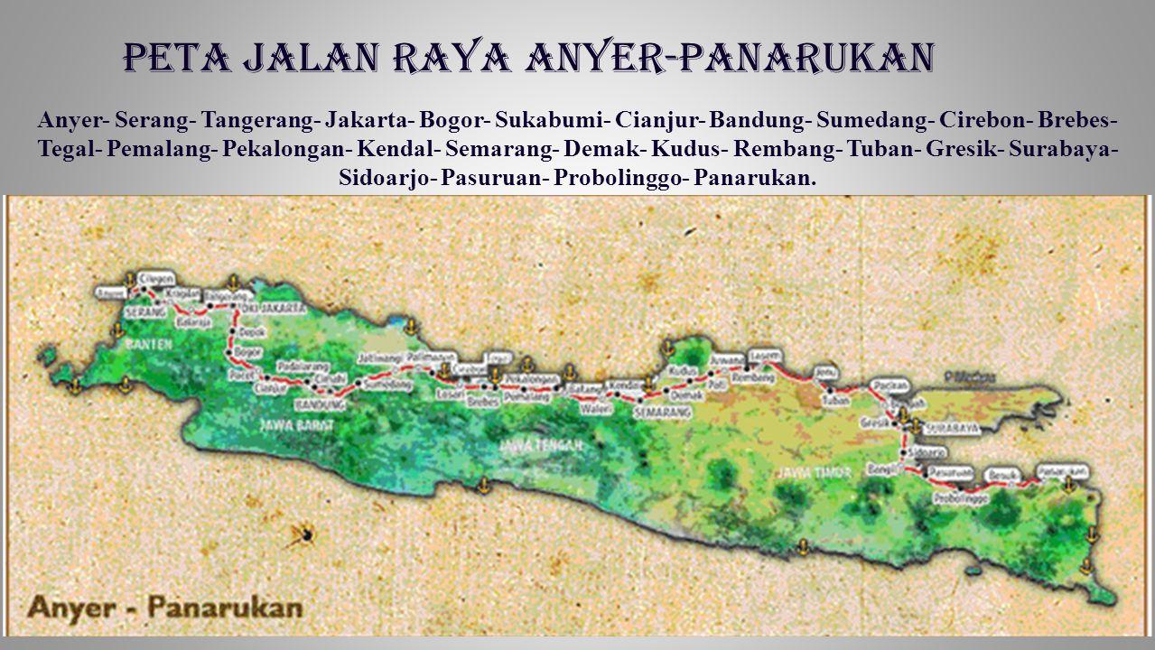 Peta jalan raya Anyer-Panarukan