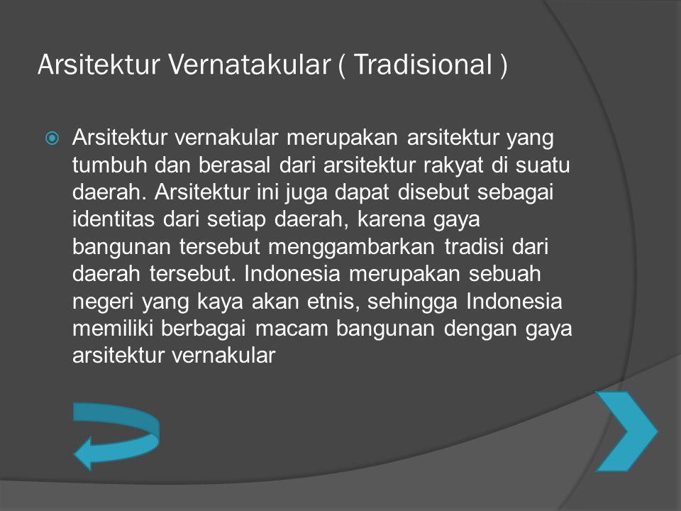 Arsitektur Vernatakular ( Tradisional )