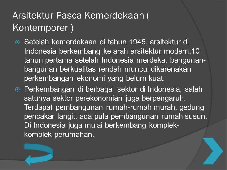 Arsitektur Pasca Kemerdekaan ( Kontemporer )