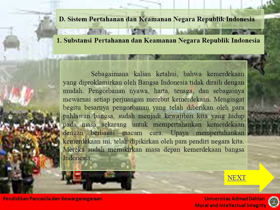 D. Sistem Pertahanan dan Keamanan Negara Republik Indonesia
