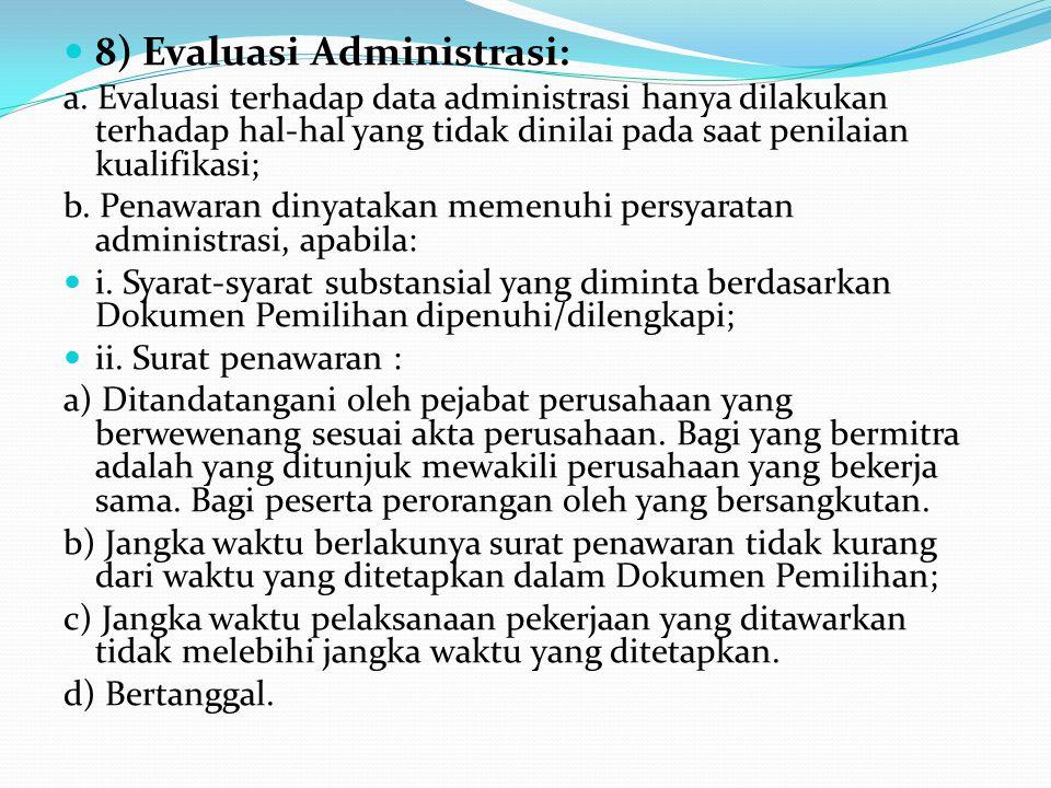8) Evaluasi Administrasi: