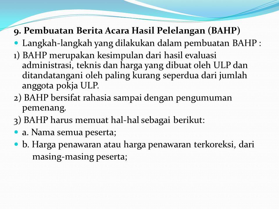 9. Pembuatan Berita Acara Hasil Pelelangan (BAHP)