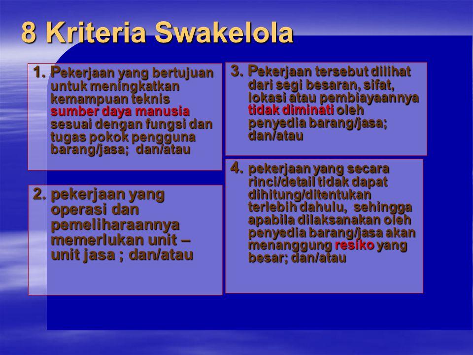 8 Kriteria Swakelola