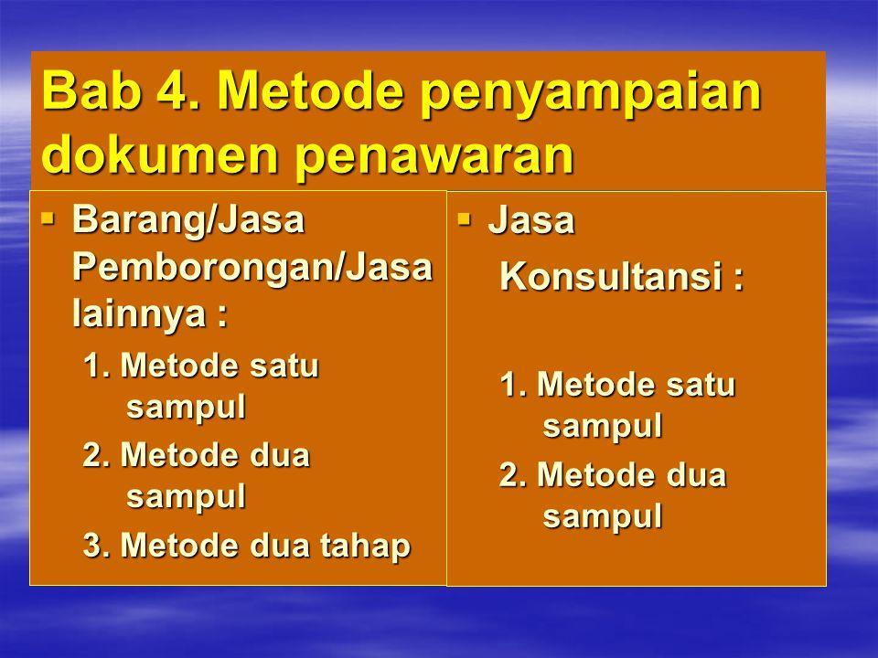 Bab 4. Metode penyampaian dokumen penawaran