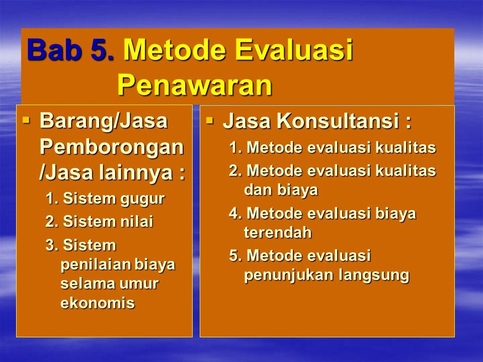 Bab 5. Metode Evaluasi Penawaran