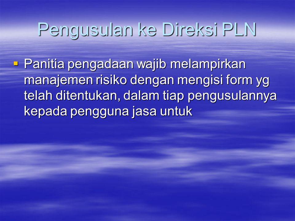 Pengusulan ke Direksi PLN