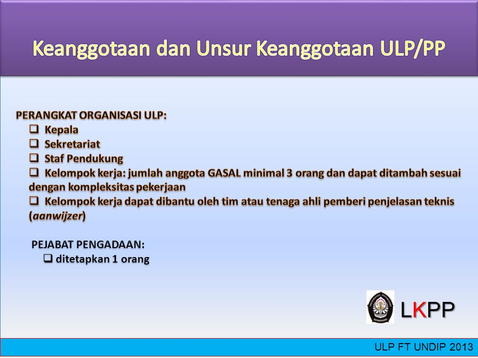 Keanggotaan dan Unsur Keanggotaan ULP/PP