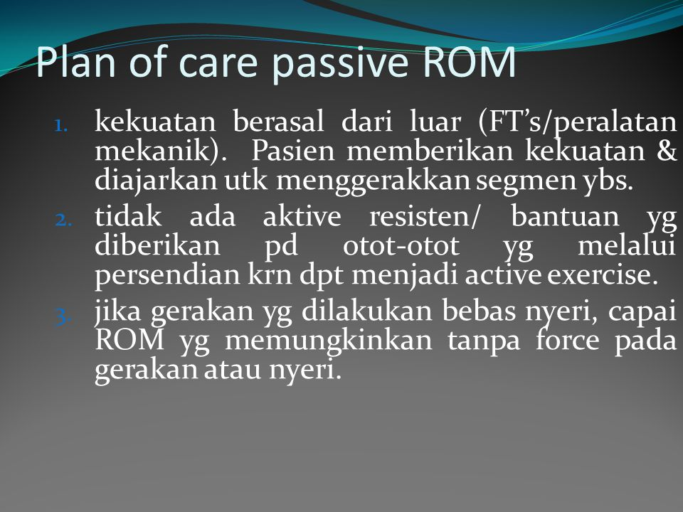 Plan of care passive ROM