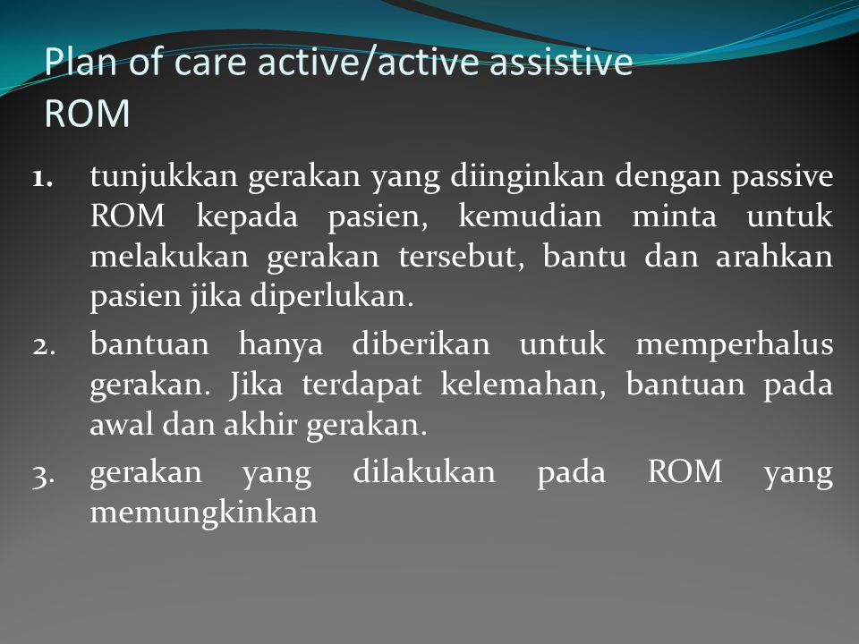 Plan of care active/active assistive ROM