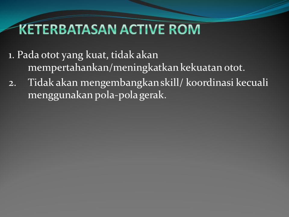 Keterbatasan Active ROM
