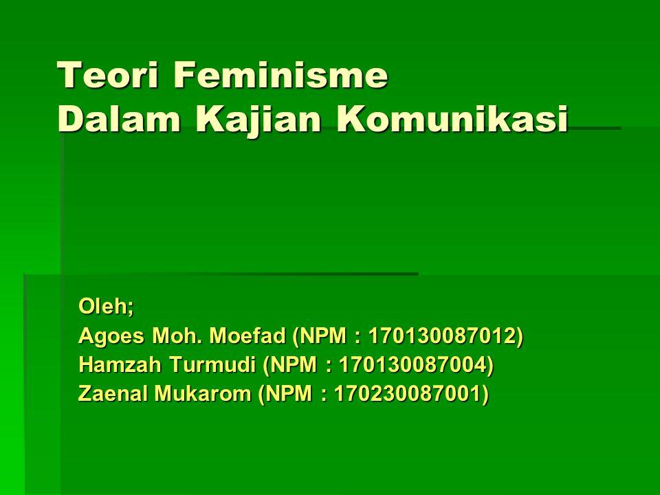 Teori Feminisme Dalam Kajian Komunikasi