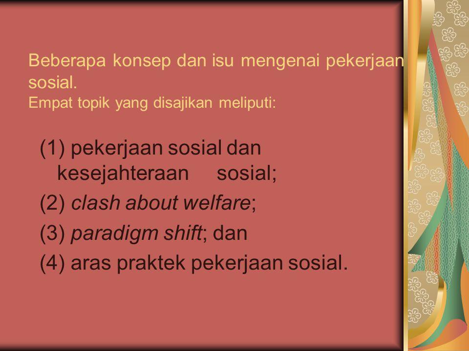 (1) pekerjaan sosial dan kesejahteraan sosial;