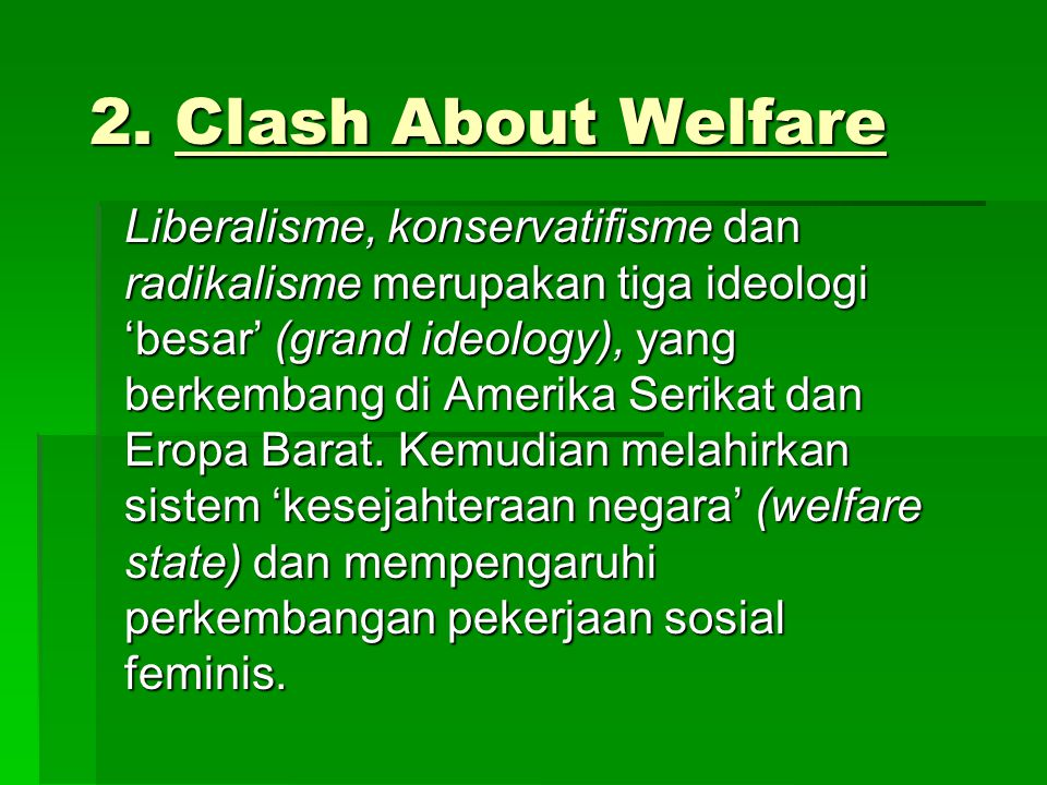 2. Clash About Welfare