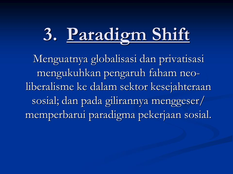 3. Paradigm Shift