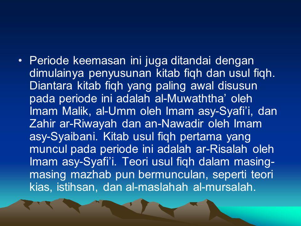 Periode keemasan ini juga ditandai dengan dimulainya penyusunan kitab fiqh dan usul fiqh.