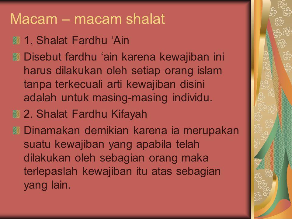 Macam – macam shalat 1. Shalat Fardhu 'Ain