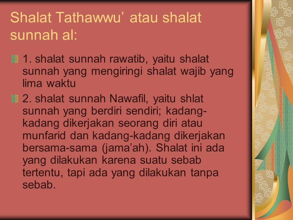 Shalat Tathawwu' atau shalat sunnah al:
