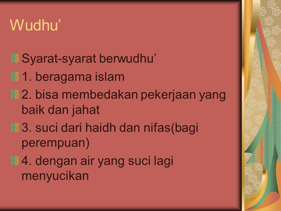 Wudhu' Syarat-syarat berwudhu' 1. beragama islam