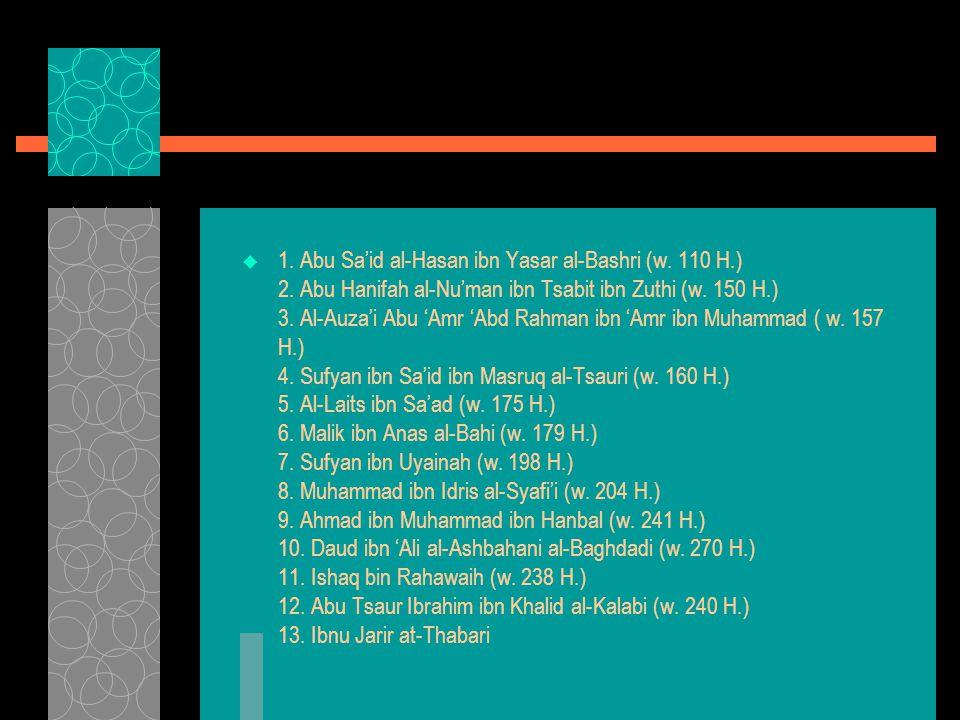 1. Abu Sa'id al-Hasan ibn Yasar al-Bashri (w. 110 H. ) 2