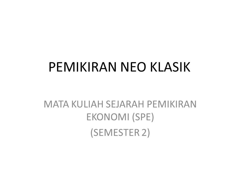 MATA KULIAH SEJARAH PEMIKIRAN EKONOMI (SPE) (SEMESTER 2)