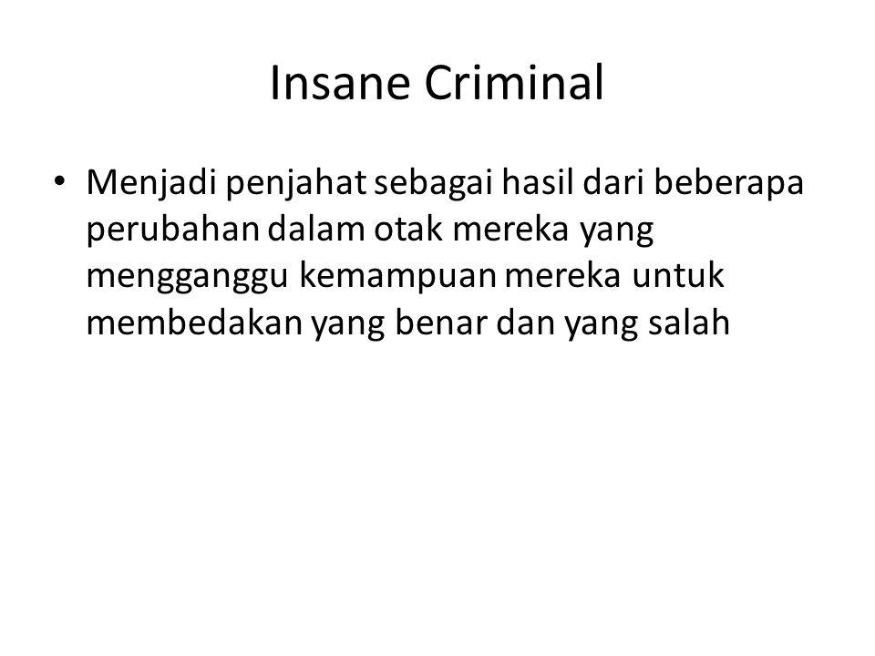 Insane Criminal