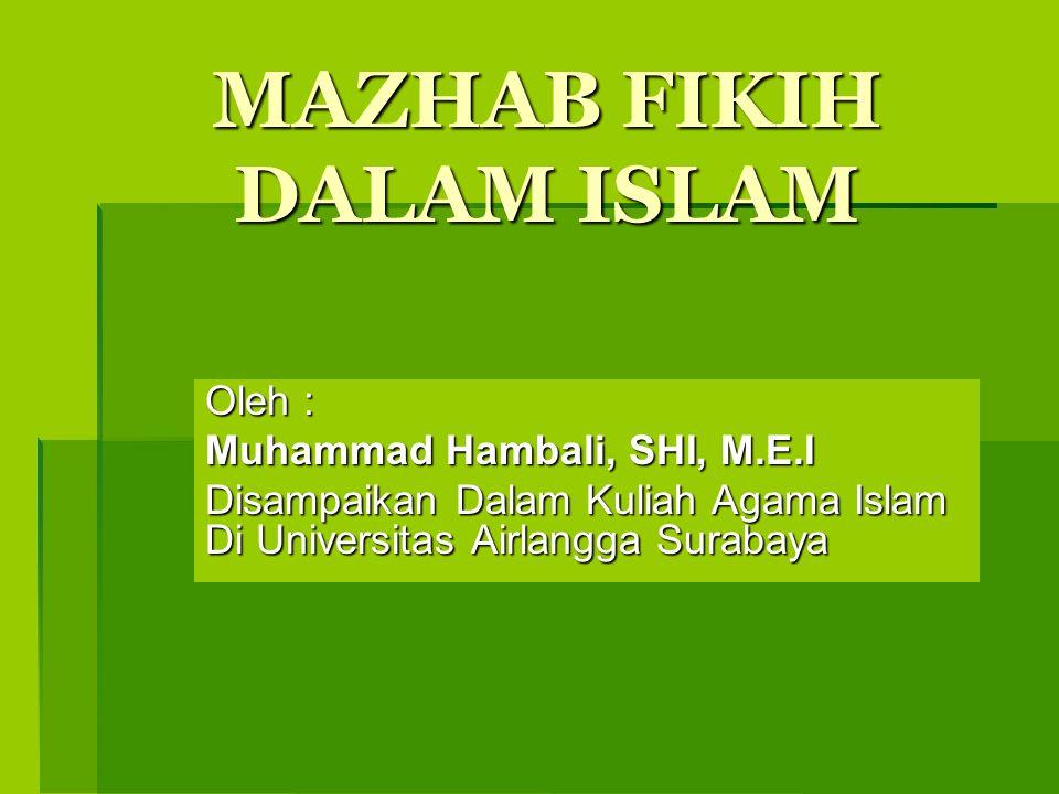 MAZHAB FIKIH DALAM ISLAM
