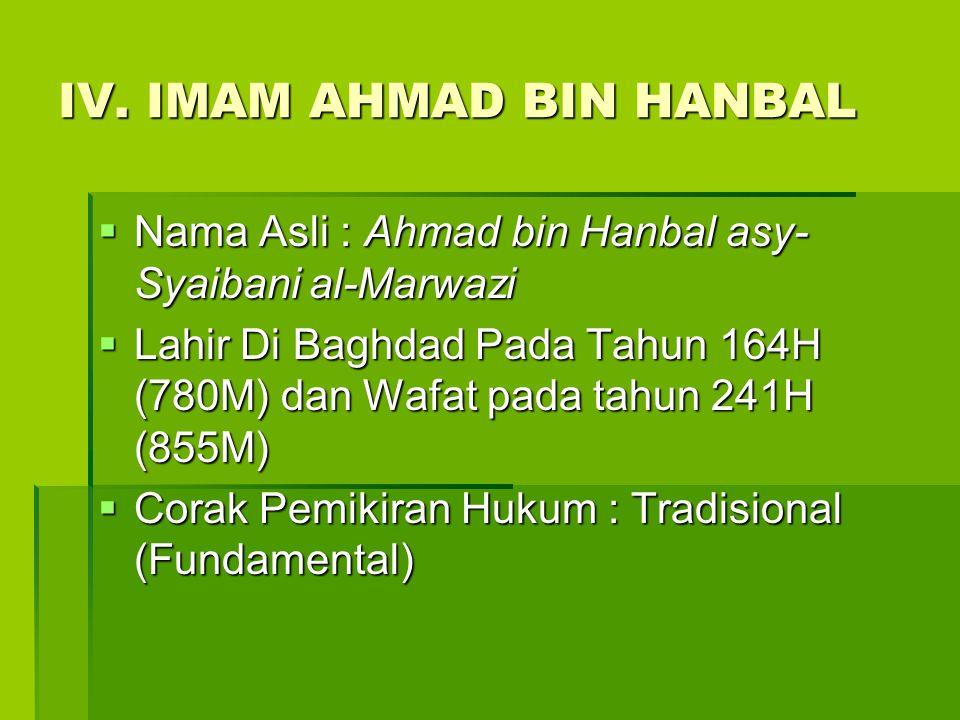 IV. IMAM AHMAD BIN HANBAL