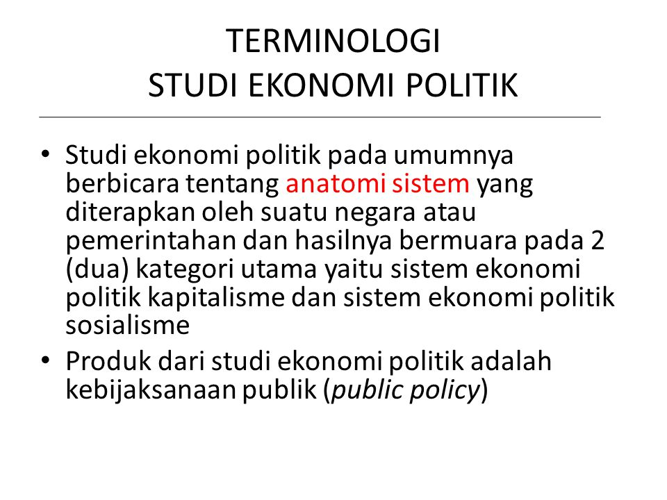 TERMINOLOGI STUDI EKONOMI POLITIK