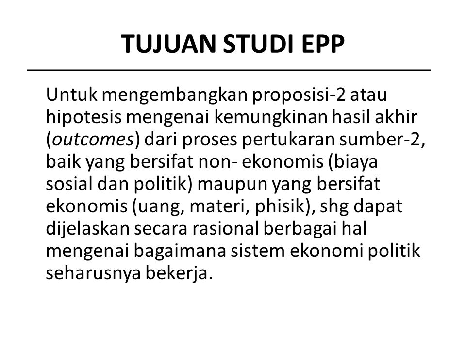 TUJUAN STUDI EPP