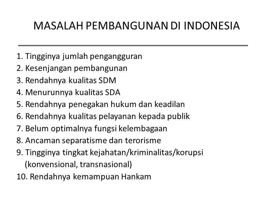 MASALAH PEMBANGUNAN DI INDONESIA
