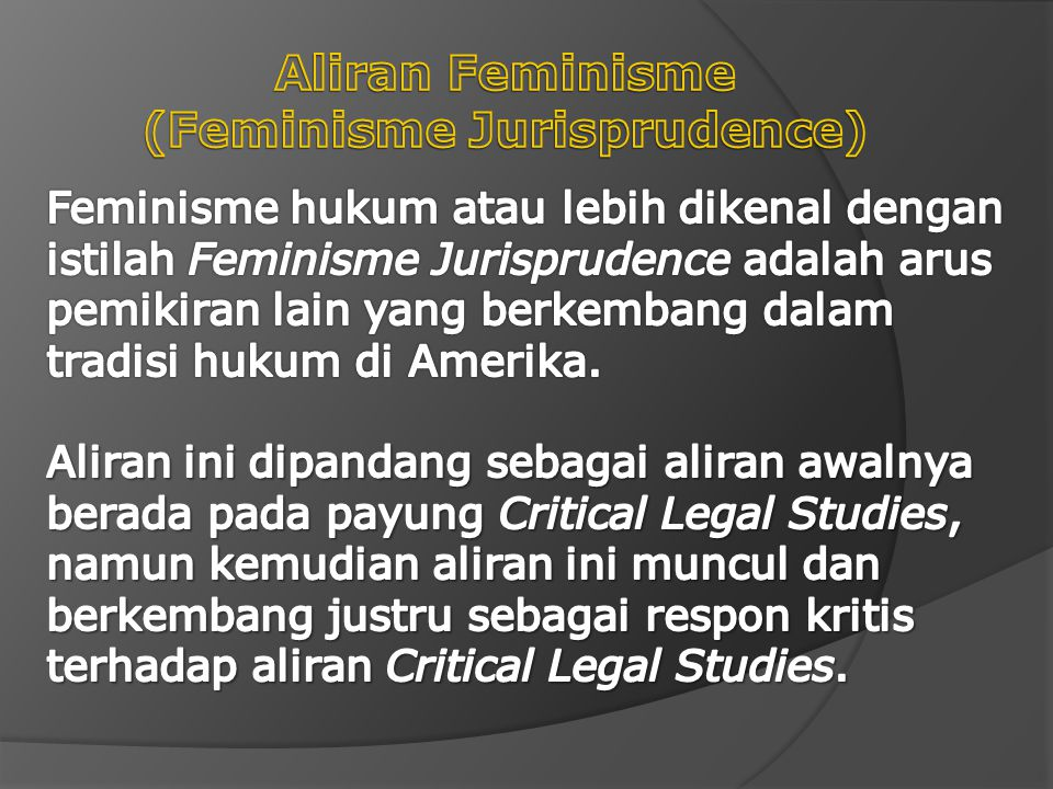 Aliran Feminisme (Feminisme Jurisprudence)