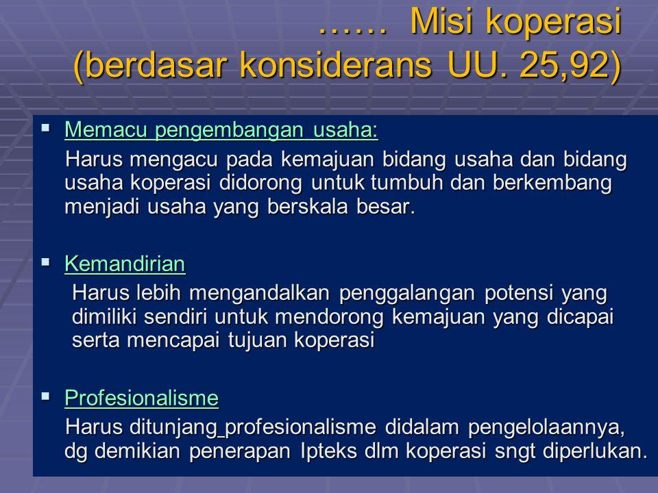 …… Misi koperasi (berdasar konsiderans UU. 25,92)