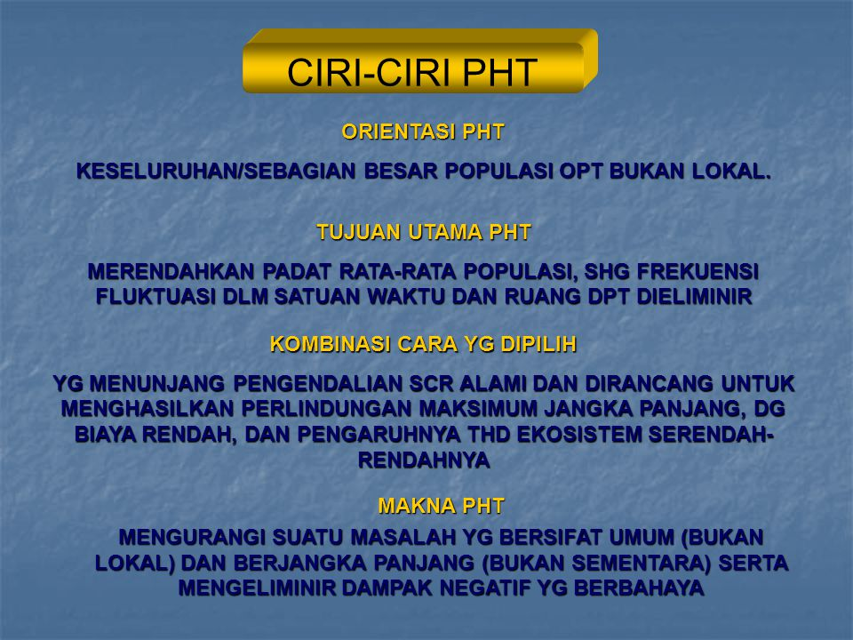 CIRI-CIRI PHT ORIENTASI PHT